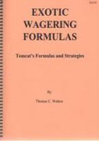EXOTIC WAGERING FORMULAS