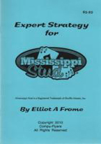 EXPERT STRATEGY FOR MISSISSIPPI STUD