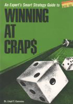 AN EXPERTS SMART STRATEGY GUIDE TO WINNING AT CRAPS