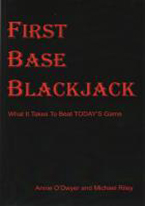 FIRST BASE BLACKJACK: WHAT IT TAKES TO BEAT TODAYS GAME