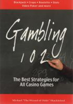 GAMBLING 102: THE BEST STRATEGIES FOR CASINO GAMES