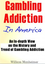 GAMBLING ADDICTION IN AMERICA