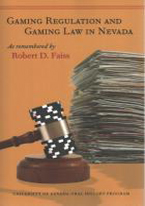 GAMING REGULATION AND GAMING LAW IN NEVADA