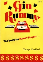 GIN RUMMY: THE BOOK FOR MONEY PLAYERS