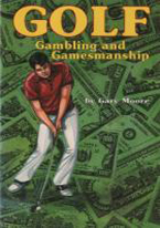 GOLF GAMBLING AND GAMESMANSHIP
