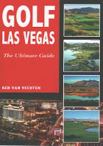 GOLF LAS VEGAS: THE ULTIMATE GUIDE
