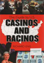 GUIDE TO U.S. CASINOS AND RACINOS