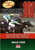 HANDICAPPING 101: AN INTRODUCTION TO BETTING ON HORSES
