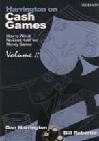 HARRINGTON ON CASH GAMES II: NO LIMIT HOLDEM MONEY GAMES