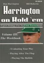HARRINGTON ON HOLDEM III: THE WORKBOOK