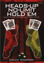 HEADS-UP NO-LIMIT HOLDEM: EXPERT ADVICE FOR HEADS-UP POKER