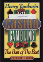 HENRY TAMBURIN ON CASINO GAMBLING