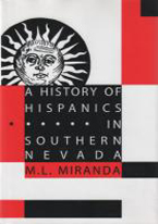 HISTORY OF HISPANICS IN SOUTHERN NEVADA