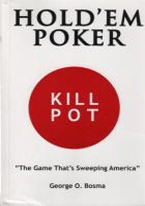 HOLDEM POKER  KILL POT