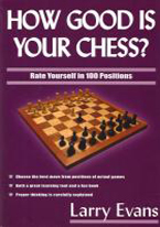 HOW GOOD IS YOUR CHESS?