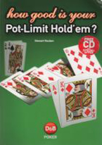 HOW GOOD IS YOUR POT-LIMIT HOLDEM