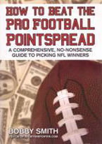 HOW TO BEAT THE PRO FOOTBALL POINTSPREAD: PICKING WINNERS