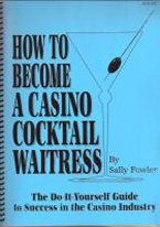 HOW TO BECOME A CASINO COCKTAIL WAITRESS