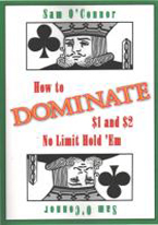 HOW TO DOMINATE $1 AND $2 NO LIMIT HOLDEM