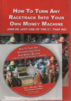 HOW TO TURN ANY RACETRACK INTO MONEY MACHINE: DVD SET