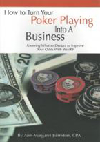 HOW TO TURN YOUR POKER PLAYING INTO A BUSINESS