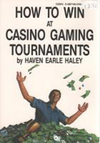 HOW TO WIN AT CASINO GAMING TOURNAMENTS