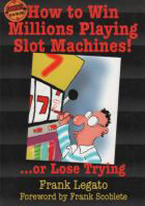 HOW TO WIN MILLIONS PLAYING SLOT MACHINES