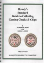 HOWDYS STANDARD GUIDE TO COLLECTING GAMING CHECKS & CHIPS
