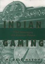 INDIAN GAMING BY DALE MASON