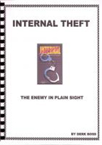 INTERNAL THEFT: THE ENEMY IN PLAIN SIGHT
