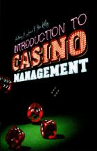 INTRODUCTION TO CASINO MANAGEMENT
