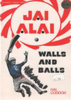 JAI ALAI: WALLS AND BALLS