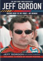 JEFF GORDON: RACING BACK TO THE FRONT: MY MEMOIR