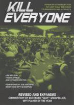 KILL EVERYONE: ADVANCED STRATEGIES FOR NO-LIMIT HOLDEM TOURNAMENTS AND SIT-N-GOS