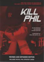 KILL PHIL: FAST TRACK TO SUCCESS IN HOLDEM TOURNAMENTS