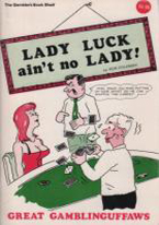 LADY LUCK AINT NO LADY