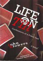 LIFE ON TILT: CONFESSIONS OF A POKER DAD