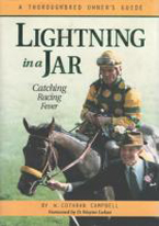 LIGHTNING IN A JAR: CATCHING RACING FEVER