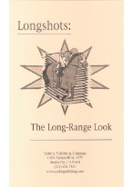 LONGSHOTS: THE LONG-RANGE LOOK