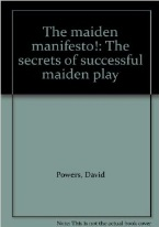 THE MAIDEN MANIFESTO