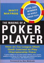MAKING OF A POKER PLAYER