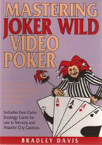 MASTERING JOKER WILD VIDEO POKER