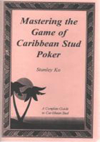 MASTERING THE GAME OF CARIBBEAN STUD