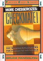 MORE CHESSERCIZES: CHECKMATE!