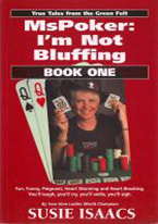 MS POKER: IM NOT BLUFFING: BOOK 1