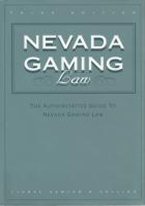 NEVADA GAMING LAW: 3RD ED