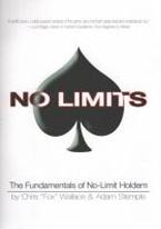 NO LIMITS: THE FUNDAMENTALS OF NO-LIMIT HOLDEM