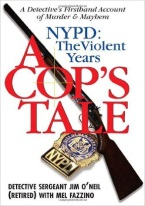 A COPS TALE: NYPD: THE VIOLENT YEARS