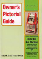 OWNERS PICTORIAL GUIDE: MILLS BELL SLOT MACHINE