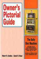OWNERS PICTORIAL GUIDE: THE BALLY SLOT MACHINE
